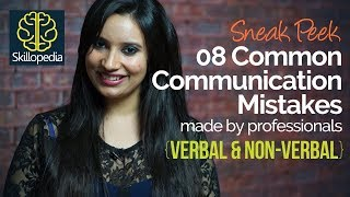 08 Common Communication Mistakes you should avoid  - Public Speaking Tips by Skillopedia