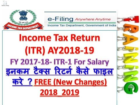 HOW To File INCOME TAX Return(ITR-1) filing Online Return 2018-19, Nil ITR-1 up to 300000 TI