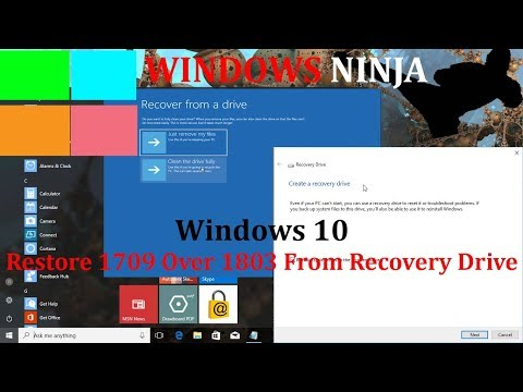 Windows 10 - Install 1709 Over 1803 From Recovery Drive
