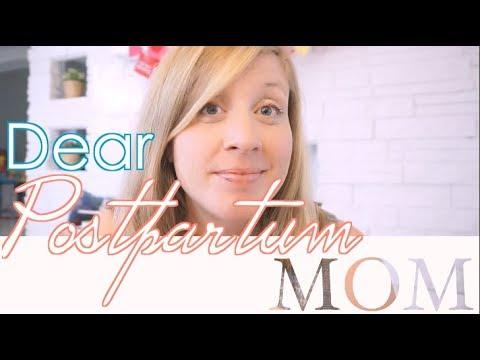 Dear Postpartum Mom | DEAR SERIES | steffiethischapter