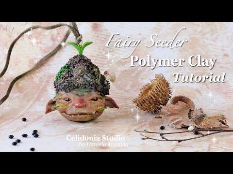 Polymer Clay Fairy Seeder Tutorial