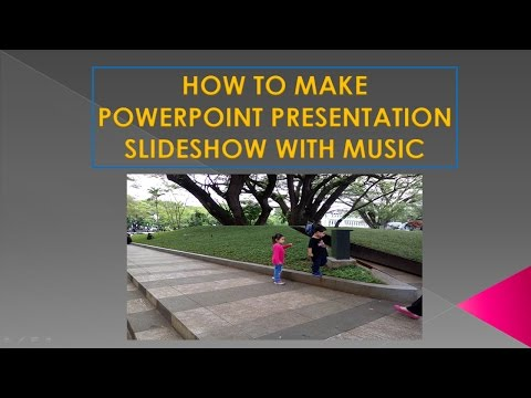 How to make powerpoint presentation slideshow with music