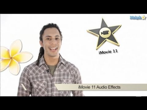 Learn iMovie 11 - How to Add Sound Effects to Your Film