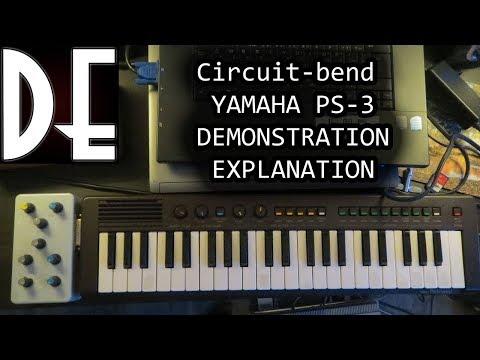 Circuit Bend Yamaha PS-3 - Demonstration and Explanation