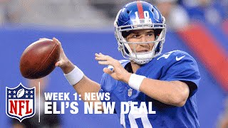 Eli Manning Gets $84M Contract Extension | NFL News