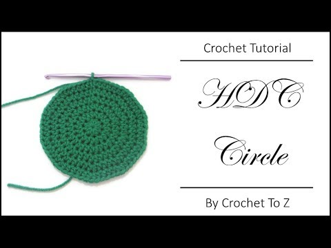 How to Crochet a Perfectly Flat HDC circle