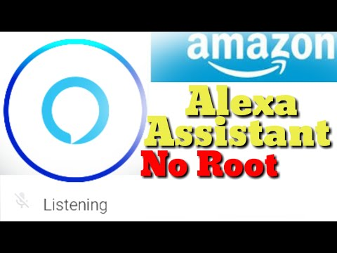 How To Install Amazon Alexa On Any Android Phone(No Root)