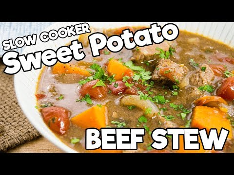 Sweet Potato Beef Stew   SLOW COOKER   The Starving Chef