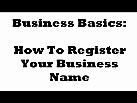 How To Register Your Fictitious Business Name: Business Basics