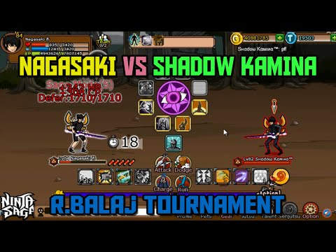 Ninja Saga PvP : Nagasaki vs Shadow Kamina [R.Balaj Tournament] 2015