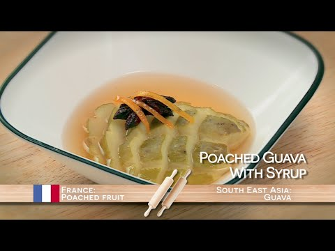 Poached Guava with Syrup | Food Flip | Food Network Asia