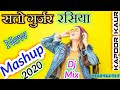 Download  Satto Gurjar🎧 Rasiya Mashup 🎧 💀_2020_💀👉 Dj Mix By👉☣️_kapoor Kaur Kharera_☣️🎵🎵🎧 MP3,3GP,MP4