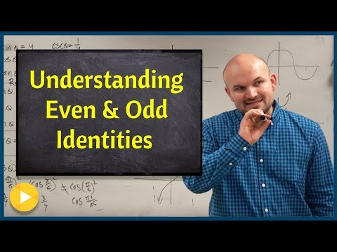 Understand where even and odd identities come from