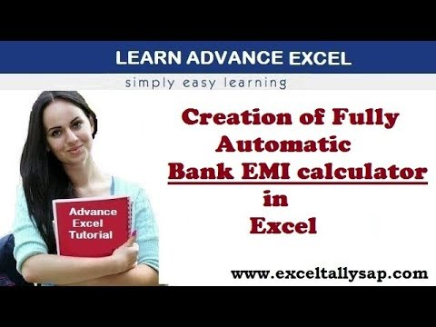 Creation of Fully Automatic Bank EMI Calculator In Excel