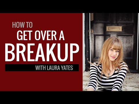How to Get Over a Breakup: Interview With Laura Yates | The Distilled Man