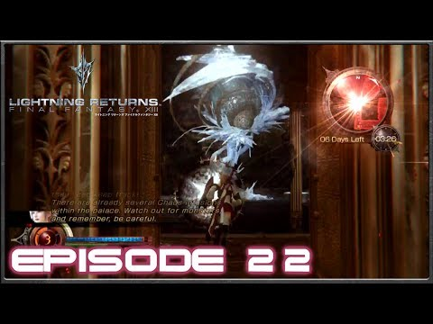 Lightning Returns: Final Fantasy 13 - Invading The Patron's Palace - Episode 22