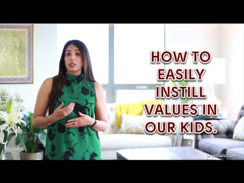 How To Easily Instill Values In Our Kids