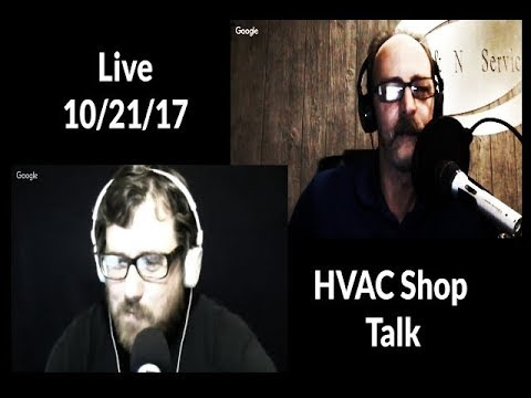 HVAC Shop Talk   LIve Podcast Highlights 10/21/17