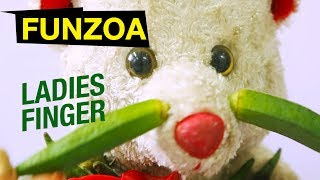 Funny Ladies finger song | Funny Vegetable Song | Funzoa Teddy Video