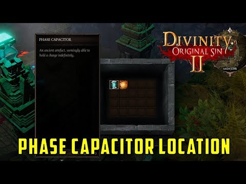 Where to find Phase Capacitor for Lunar Gate (Divinity Original Sin 2)