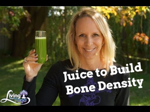 Juicing to Build Bone Density with Dr. Melissa West
