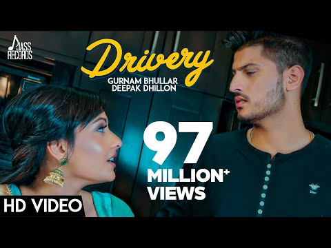Drivery ( Full HD)   Gurnam Bhullar Co Deepak Dhillon    New Punjabi Songs 2017