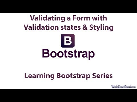 Validating Form with JavaScript, Applying Validation States & Styling in Bootstrap