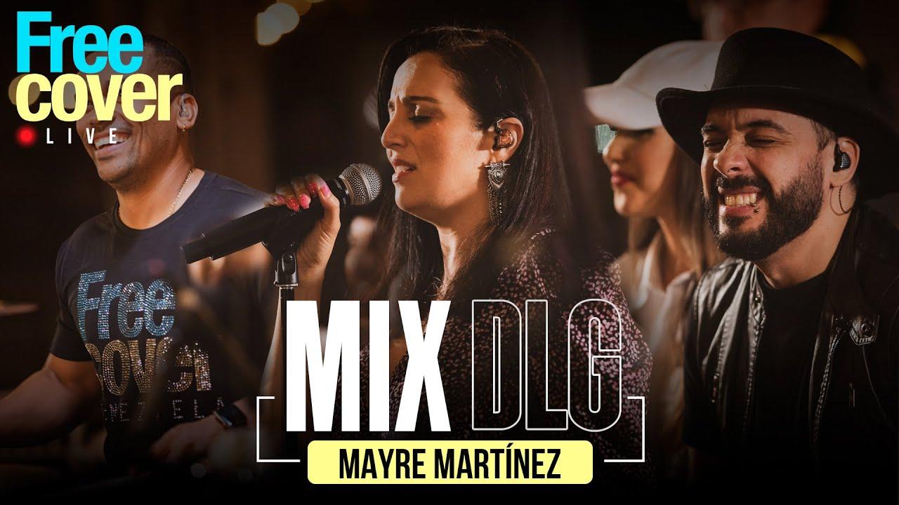 [Free Cover] Mayre Martinez - Mix DLG
