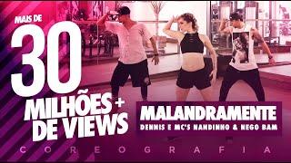 Malandramente - Dennis e Mc's Nandinho & Nego Bam - Coreografia | FitDance