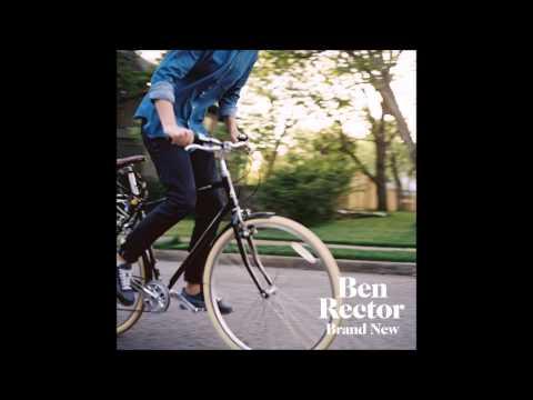Ben Rector - The Men That Drive Me Places