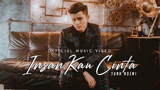 Tuah Adzmi - Insan Kau Cinta (Official Music Video)