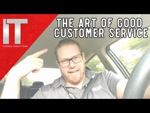 How to Improve Your Customer Service Skills - The Art of Good Customer Service