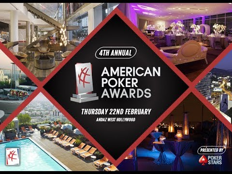 4th Annual American Poker Awards - Presented by PokerStars