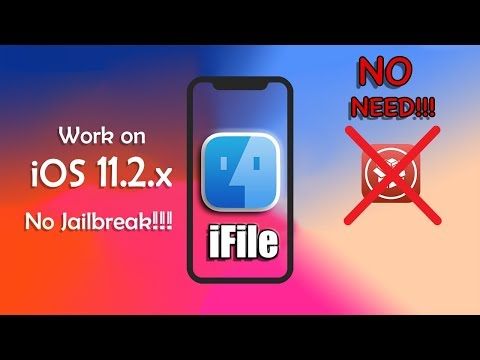 How to install iFIle on iOS 11.2.x (No Jailbreak) 100% Working