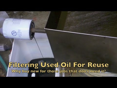 Filtering Used Oil For Reuse