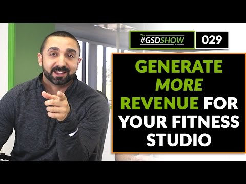 The GSD Show   Episode 029: How to Generate New Revenue For Your Gym Without Incoming Leads