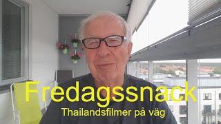 2020-07-03 FREDAGSSNACK Thailandsfilmer mm
