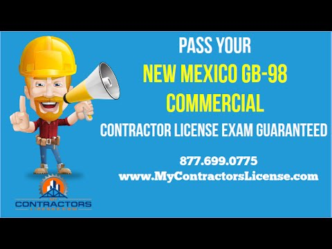 New Mexico GB-98 Commercial Contractor License 🔨 Pass Your Exam Guaranteed!