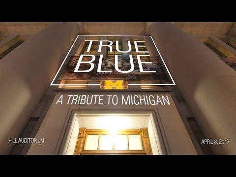 True Blue: A Tribute to Michigan!