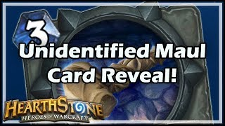 [Hearthstone] Unidentified Maul Card Reveal!