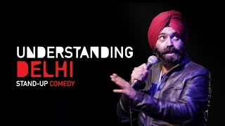 Understanding Delhi| Stand-Up Comedy by Vikramjit Singh