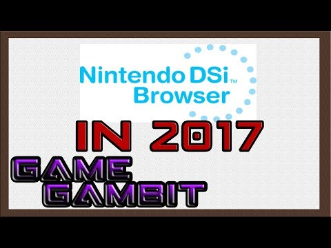 USING THE NINTENDO DSi WEB BROSWER IN 2017 | GameGambit