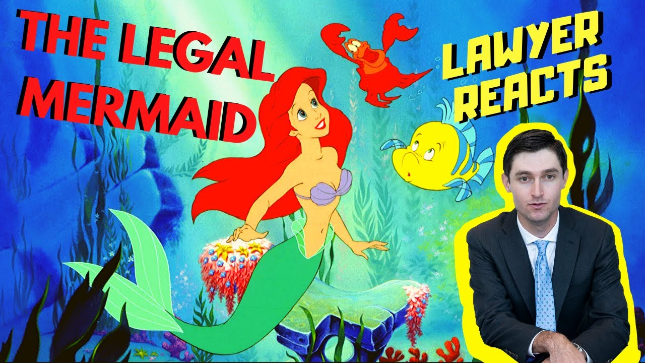"""Real Lawyer Watches """"The Little Mermaid"""" 