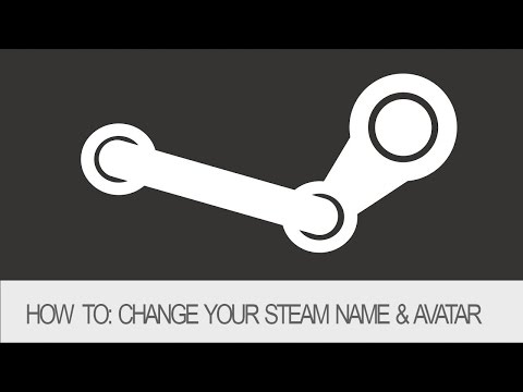How to: Change your Steam Name & Avatar