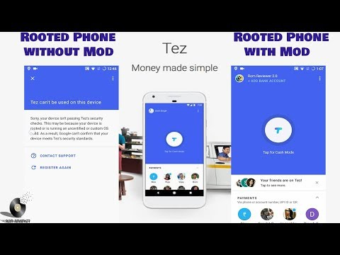 How to run Tez on Rooted or Uncertified Custom OS Build  Devices.(Updated)