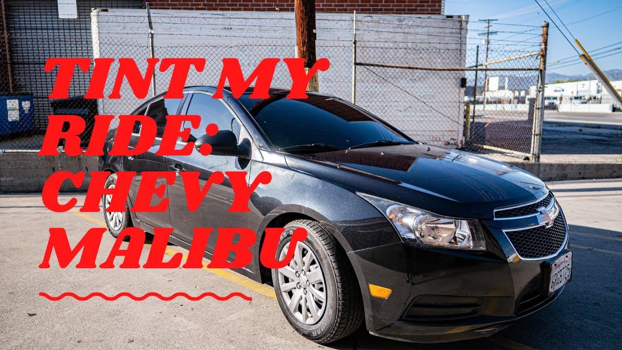 Tint My Ride : Chevy Malibu