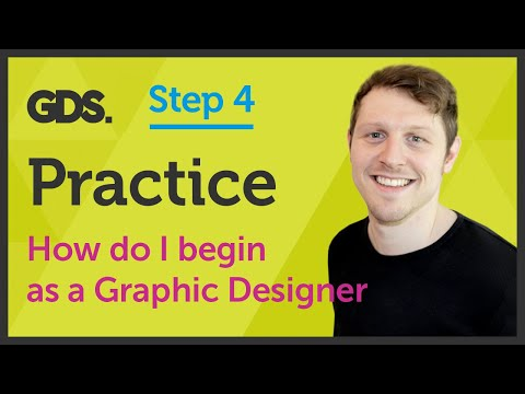 'Practice' How do I begin as a Graphic Designer? Ep25/45 [Beginners Guide to Graphic Design]