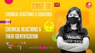 Chemical Reactions and Equations L-1 | Chemical Reactions and Their Identification | Umang - CBSE 10