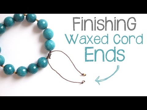 Cord Knotting Tip: How to Finish Waxed Cord Jewelry Without Glue