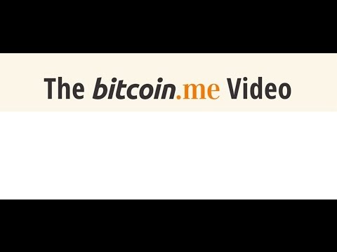 Bitcoin.me Video